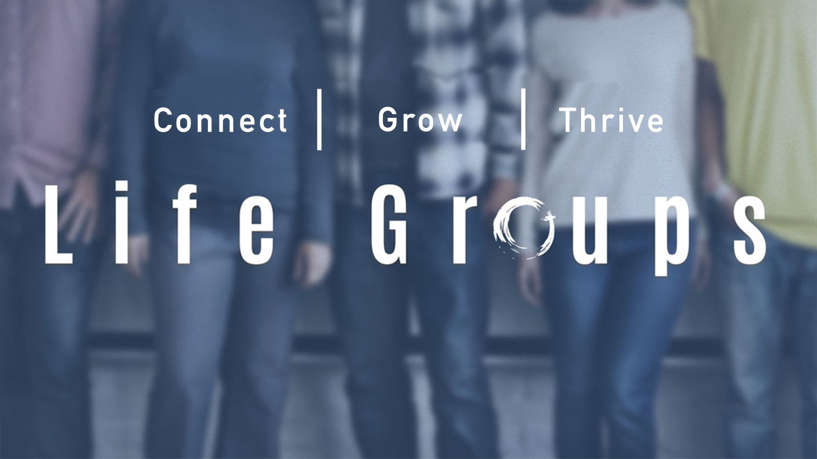 Life Group Promo Slide Fall 2018 No Date