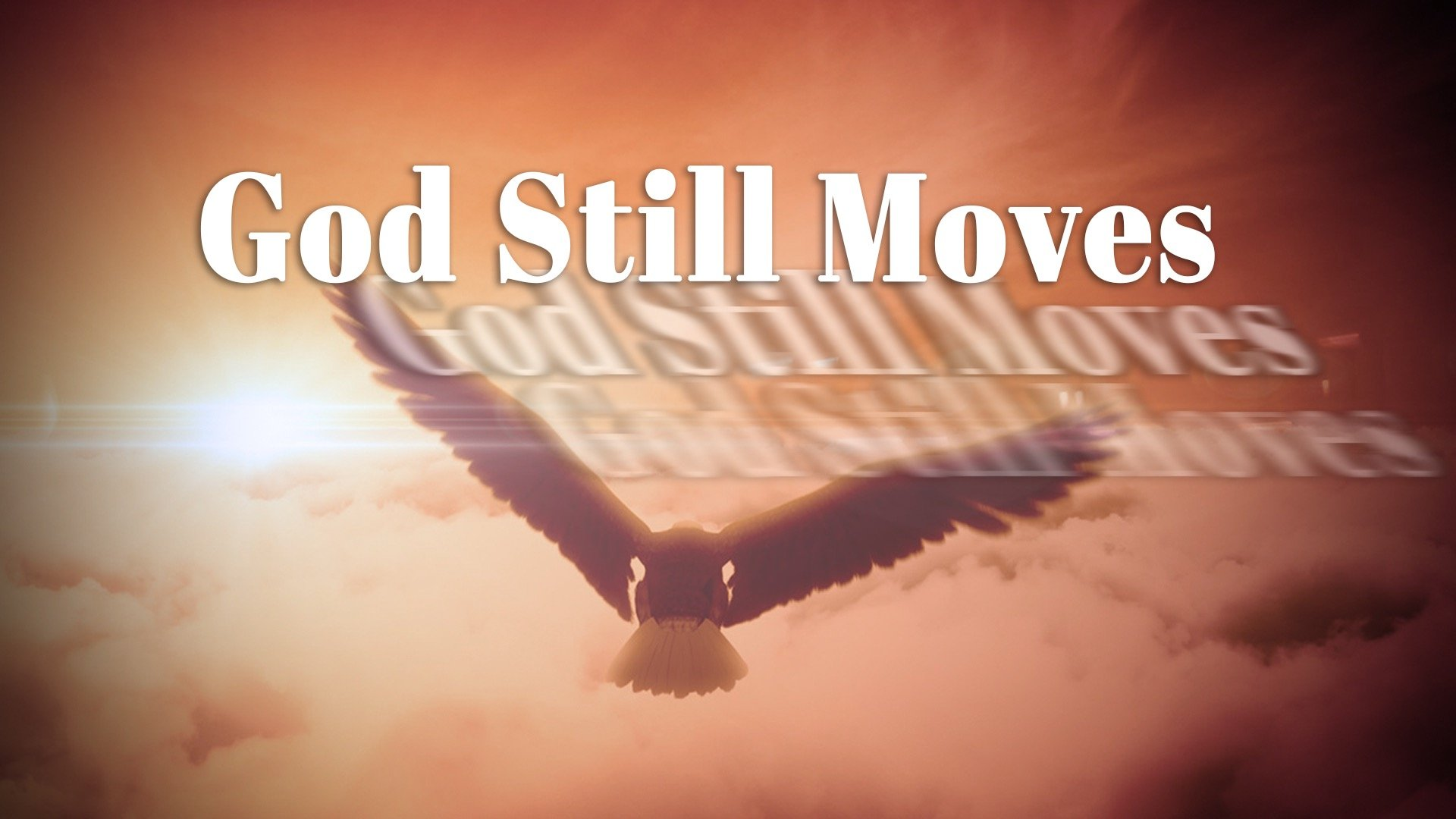 God Still Moves