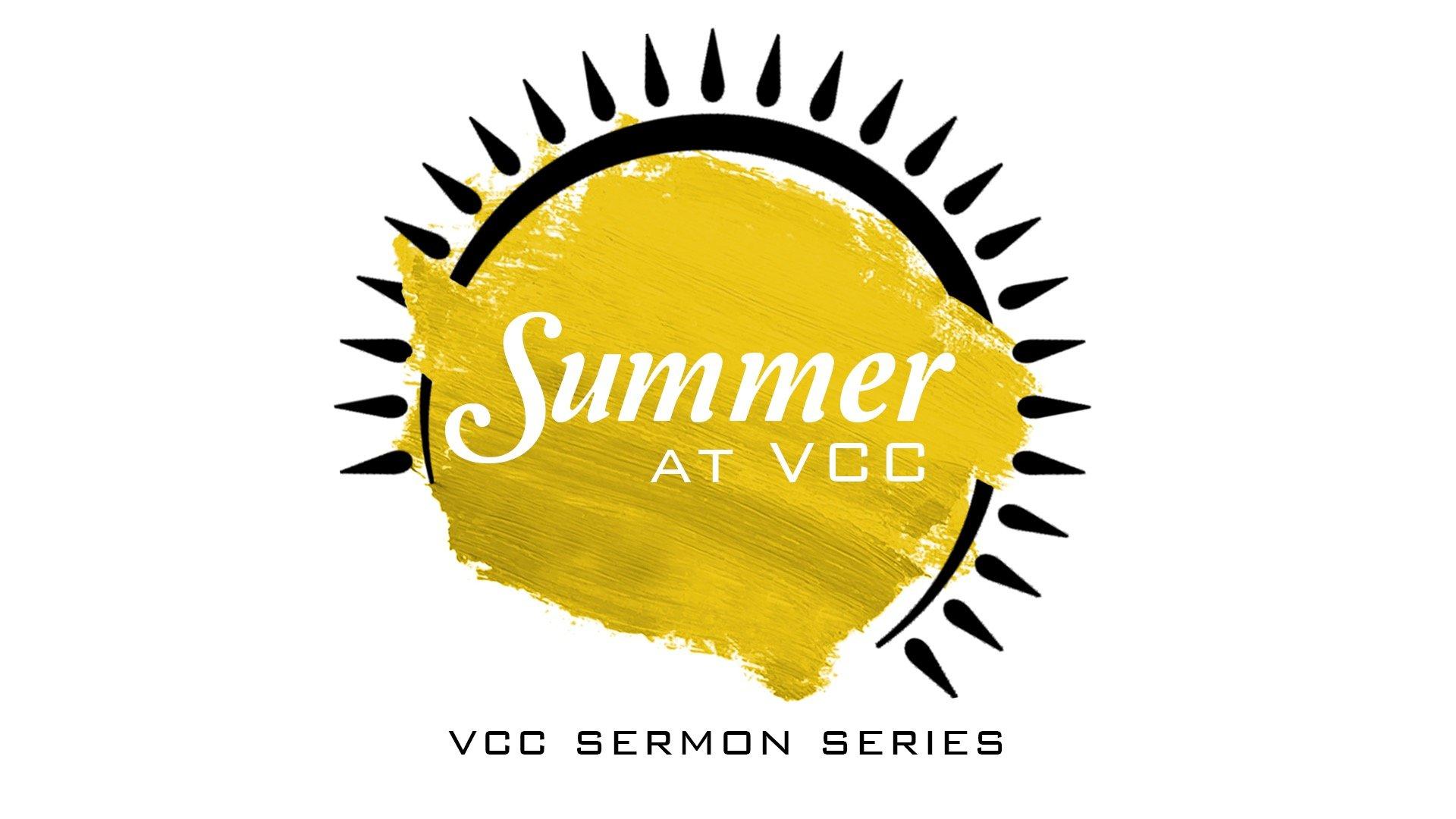 Summer At VCC